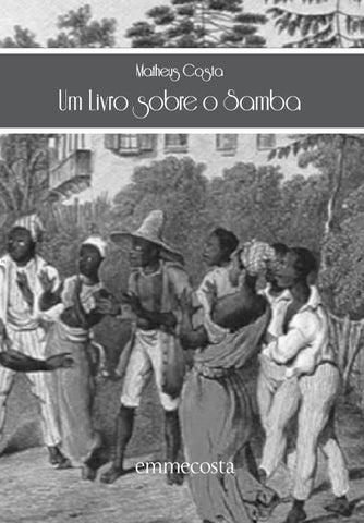 e301da8bfe9 O samba em pessoa  narrativas das Velhas Guardas da Portela e do Império  Serrano by Portal Academia do Samba - issuu