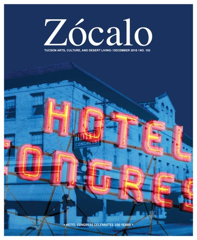 Zócalo Tucson Arts Culture And Desert Living December 2018 No 102