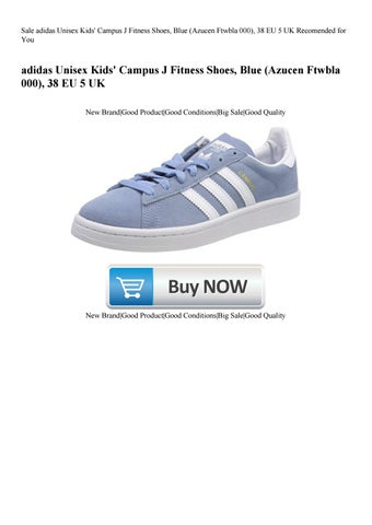 competitive price 59cf6 59fc1 Sale adidas Unisex Kids  Campus J Fitness Shoes Blue (Azucen Ftwbla 000) 38  EU 5 UK Recomended for