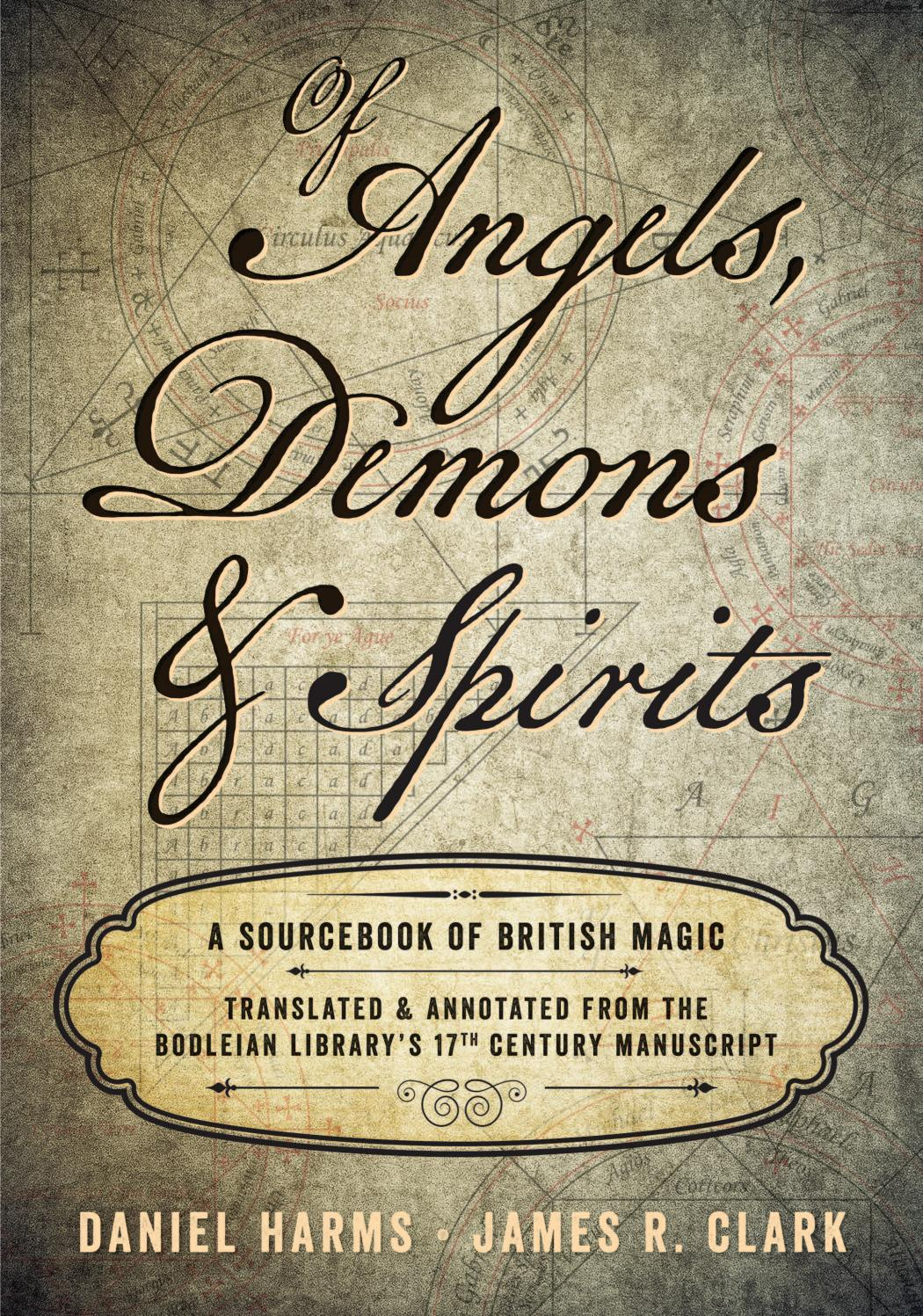 Of Angels, Demons, and Spirits, by Daniel Harms & James R. Clark ...