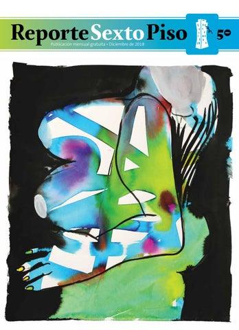 21de89689493 Reporte Sexto Piso No. 50 by Editorial Sexto Piso - issuu
