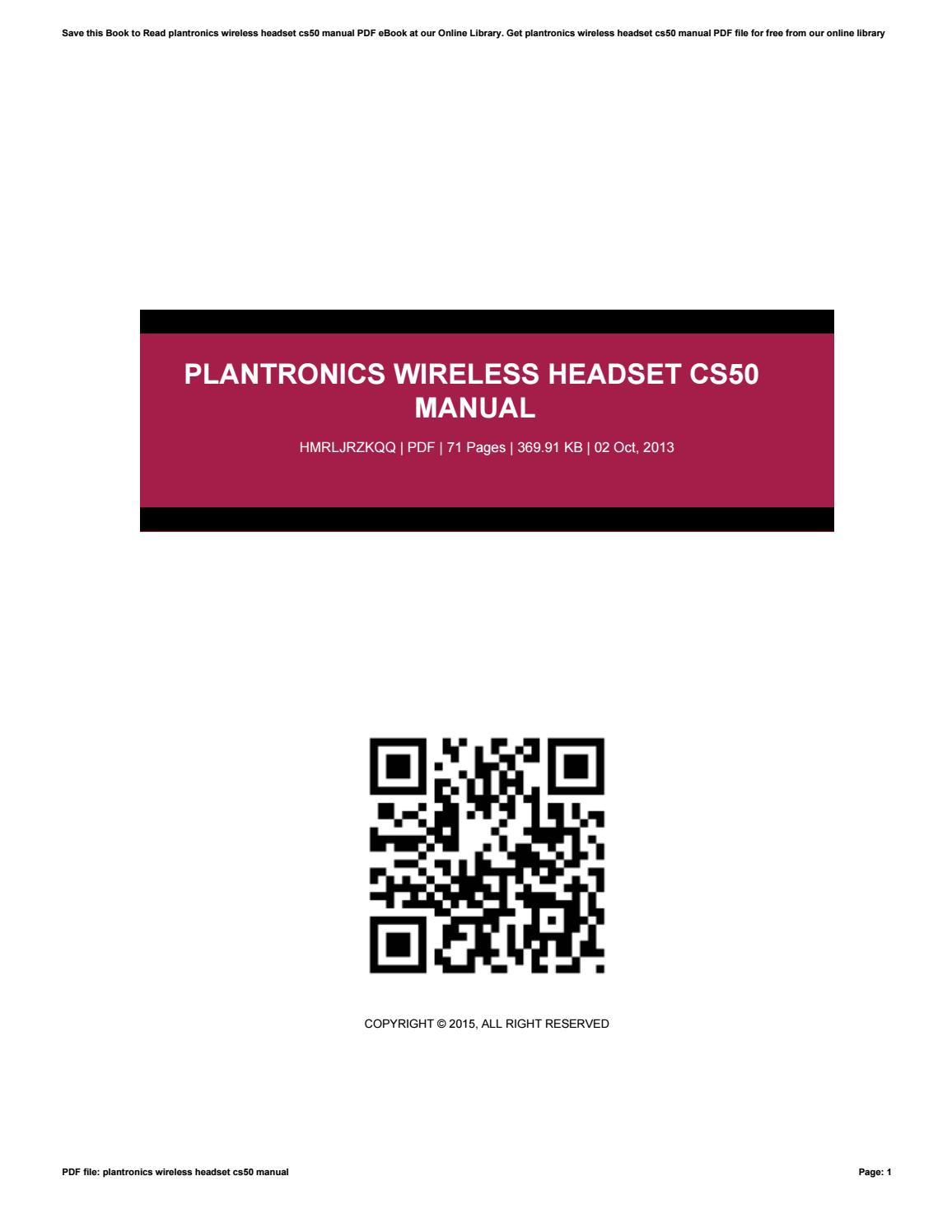 Plantronics Wireless Headset Cs50 Manual By Humphriesshauna80 Issuu