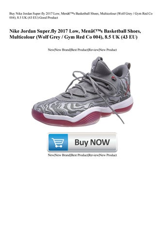 eac8efad6d0cb Buy Nike Jordan Super.fly 2017 Low Men's Basketball Shoes Multicolour (Wolf  Grey Gym Red Co 00
