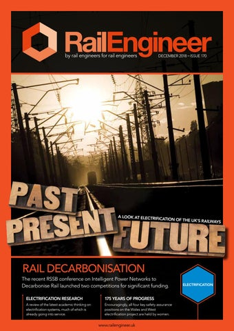 Rail Engineer - Issue 170 - December 2018 by Rail Media - issuu