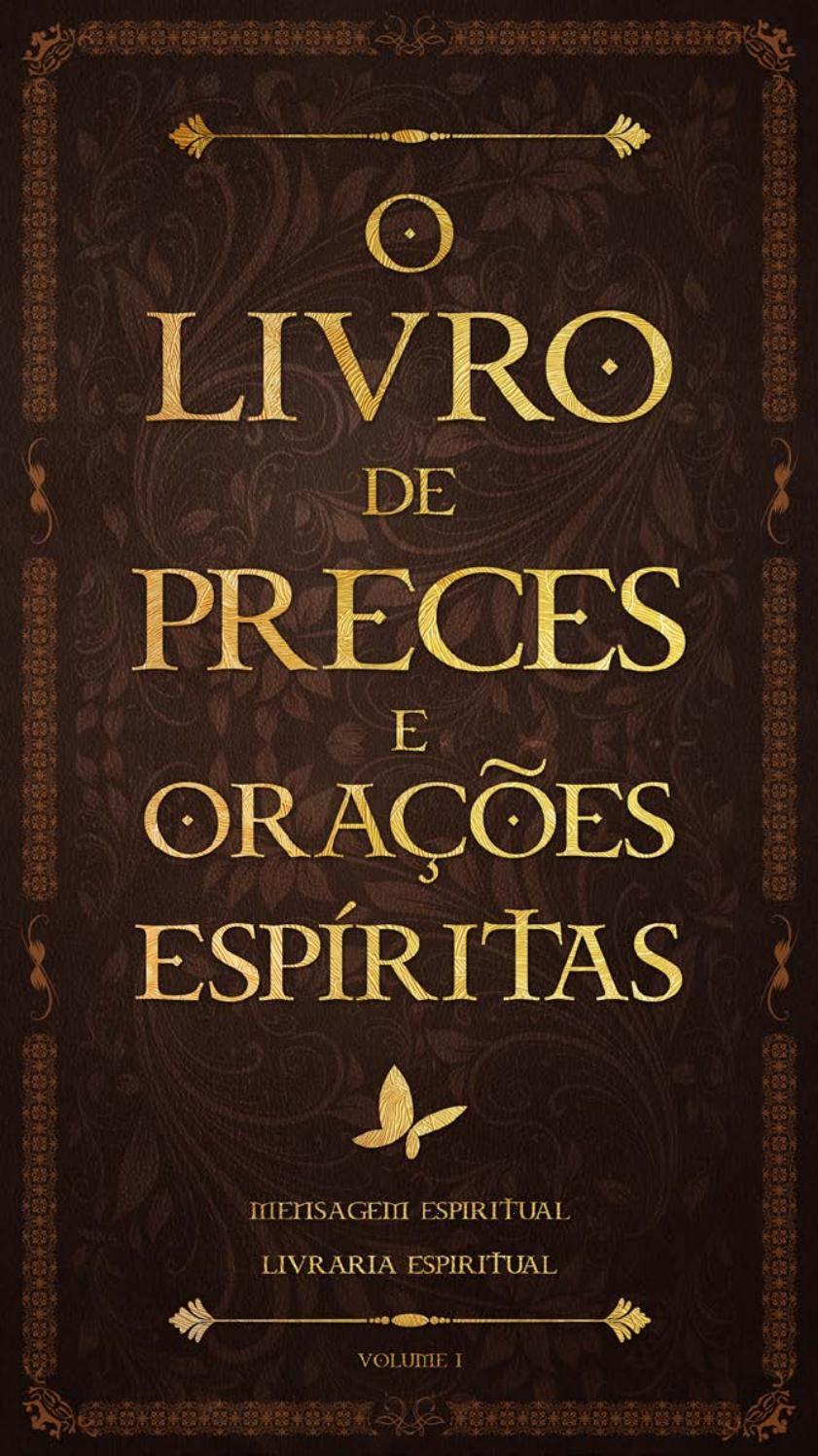 O Livro de Preces e Orações espíritas by Livro Espiritual