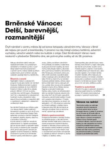 Page 7 of Hlavní téma: Brněnské Vánoce - delší, barevnější, rozmanitější