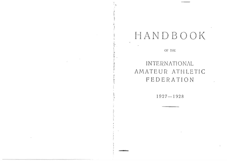 Handbook Of The International Amateur Athletic Federation 1927