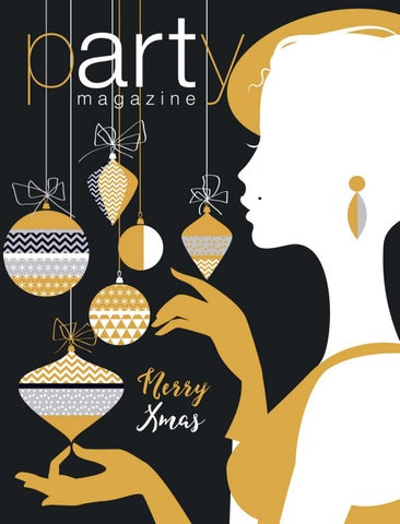 Party magazine xmas edition 2018 by party magazine issuu