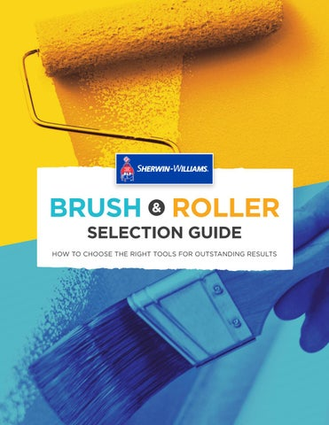 Sherwin-Williams Brush & Roller Guide by Sherwin-Williams