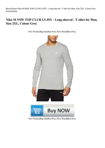 3160509c5c82 Best Product Nike M NSW TOP CLUB LS JSY - Long-sleeved - T-shirt for Men  Size 2XL Colour Grey Good