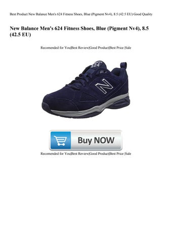 600fcd70 Best Product New Balance Men's 624 Fitness Shoes Blue (Pigment Nv4) 8.5  (42.5 EU) Good Quality