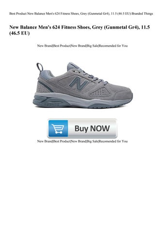 buy popular 7a48d c7468 Best Product New Balance Men s 624 Fitness Shoes Grey (Gunmetal Gr4) 11.5  (46.5 EU) Branded Things