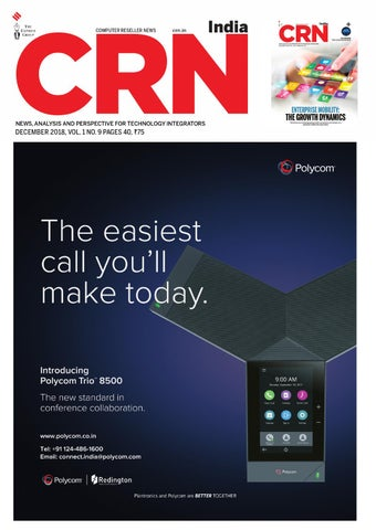 CRN India (Vol 1, No 9) December, 2018 by Indian Express - issuu