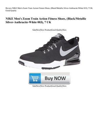 watch 0d243 7ccf8 Review NIKE Men s Zoom Train Action Fitness Shoes (BlackMetallic  Silver-Anthracite-White 003) 7 UK