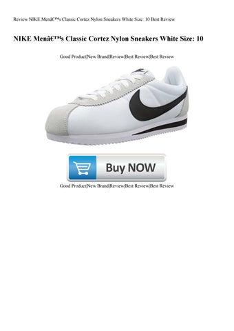 newest dbb37 85dff Classic Cortez Men's Nike Size Sneakers Review Best 10 Nylon White  x41BwEqt