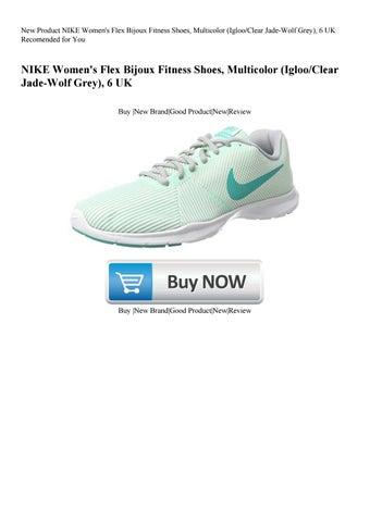 años Registrarse Recuerdo  New Product NIKE Women's Flex Bijoux Fitness Shoes Multicolor (IglooClear  Jade-Wolf Grey) 6 UK Rec by Summer Gay - issuu