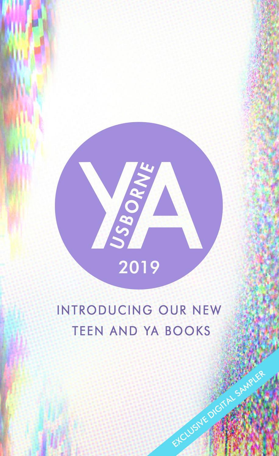 98bd9409f7 Usborne 2019 YA fiction sampler by Usborne Publishing - issuu