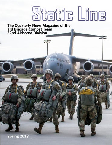 The Spring 2018 Static Line by 3rd Brigade, 82nd Airborne