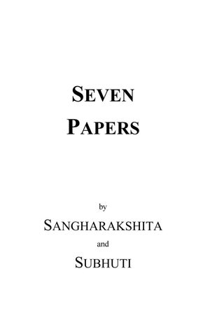 Seven Papers - Subhuti and Sangharakshita by The Buddhist