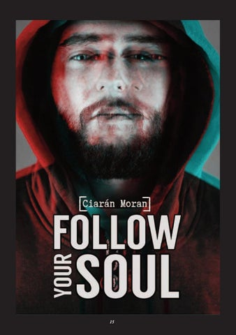 Page 15 of Ciarán Moran releases new single 'Follow Your Soul'