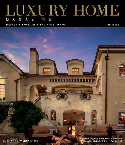 Luxury Home Magazine Denver | Boulder | The Front Range   Issue 12.6