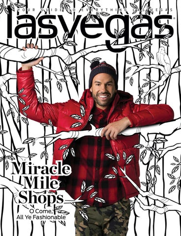778025a6020 2018-12-16 - Las Vegas Magazine by Greenspun Media Group - issuu