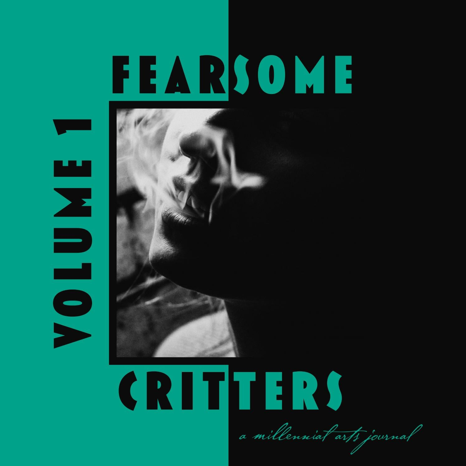 01b04b61 Fearsome Critters: A Millennial Arts Journal — VOLUME ONE by  fearsomecrittersmag - issuu