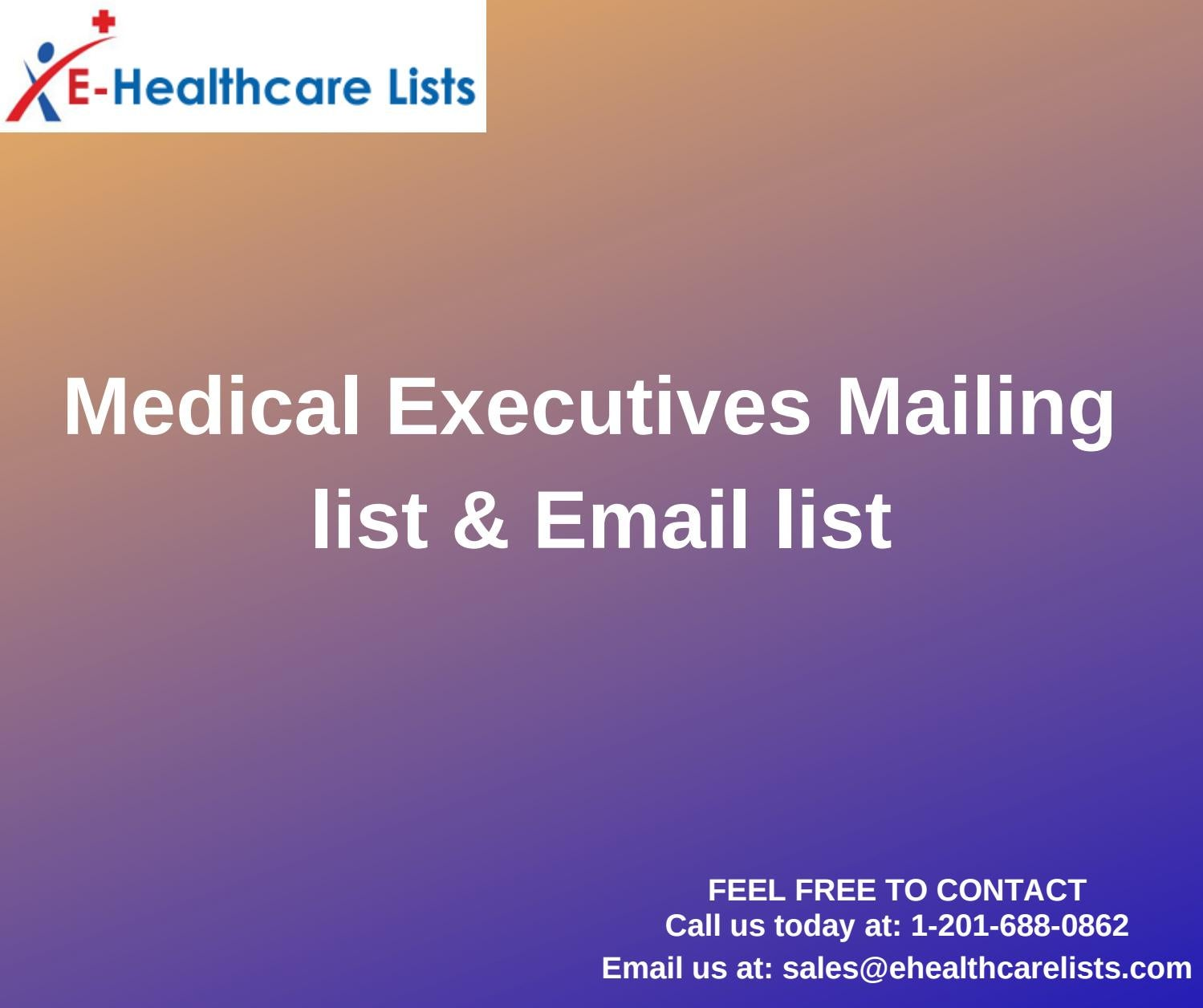 Medical Executives Mailing List| Healthcare Email List in