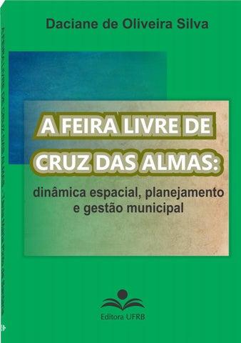 721ba5e7adf7 A FEIRA LIVRE DE CRUZ DAS ALMAS: dinâmica espacial, planejamento e gestão  municipal