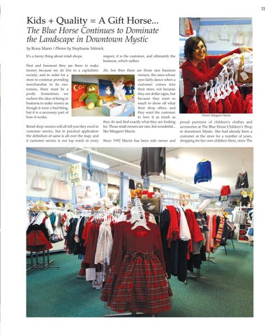 Page 11 of Kids + Quality = A Gift Horse... The Blue Horse Continues to Dominate  the Landscape in Downtown Mystic