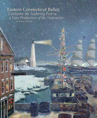 Page 36 of Eastern Connecticut Ballet:  Celebrates the Seafaring Past in    a New Production of the Nutcracker