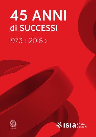 45 anni di successi by ISIA Roma Design - issuu