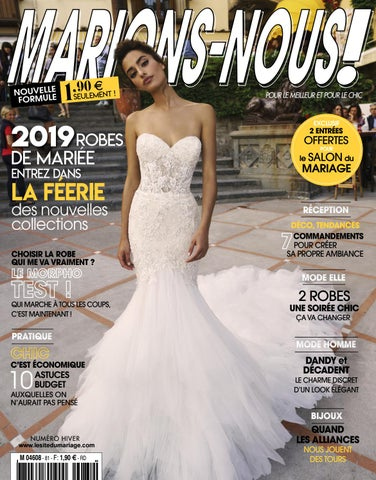 63fb96fa454 Marions-Nous N°81 - Hiver 2018 by LE SITE DU MARIAGE - issuu