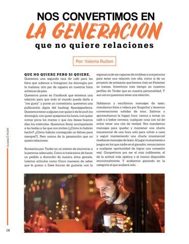 Page 18 of Nos convertimos en la generacion que No Quiere Relaciones, Por: Valeria Ruiton