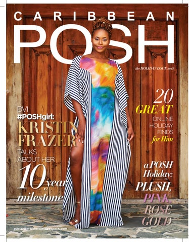 49153c2e395 The Holiday Issue 2018 by Caribbean POSH - issuu