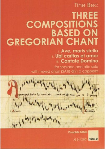 Bec Tine: THREE COMPOSITIONS BASED ON GREGORIAN CHANT by ASTRUM