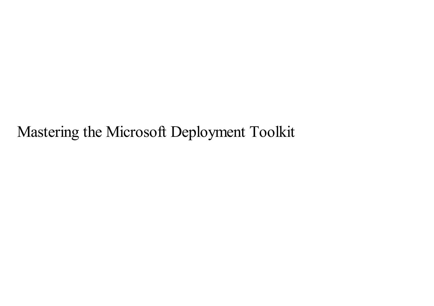 Mastering the Microsoft Deployment Toolkit by lokita - issuu