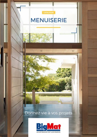 Catalogue Menuiserie Bigmat By Bigmatfrance Issuu