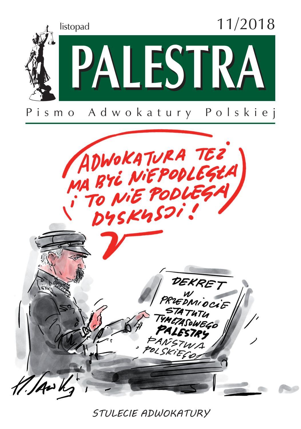 Palestra 11/2018 by Pismo Adwokatury Polskiej - issuu