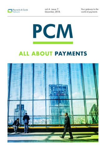 PCM Volume 4 - Issue 7: All About Payments by Payments & Cards