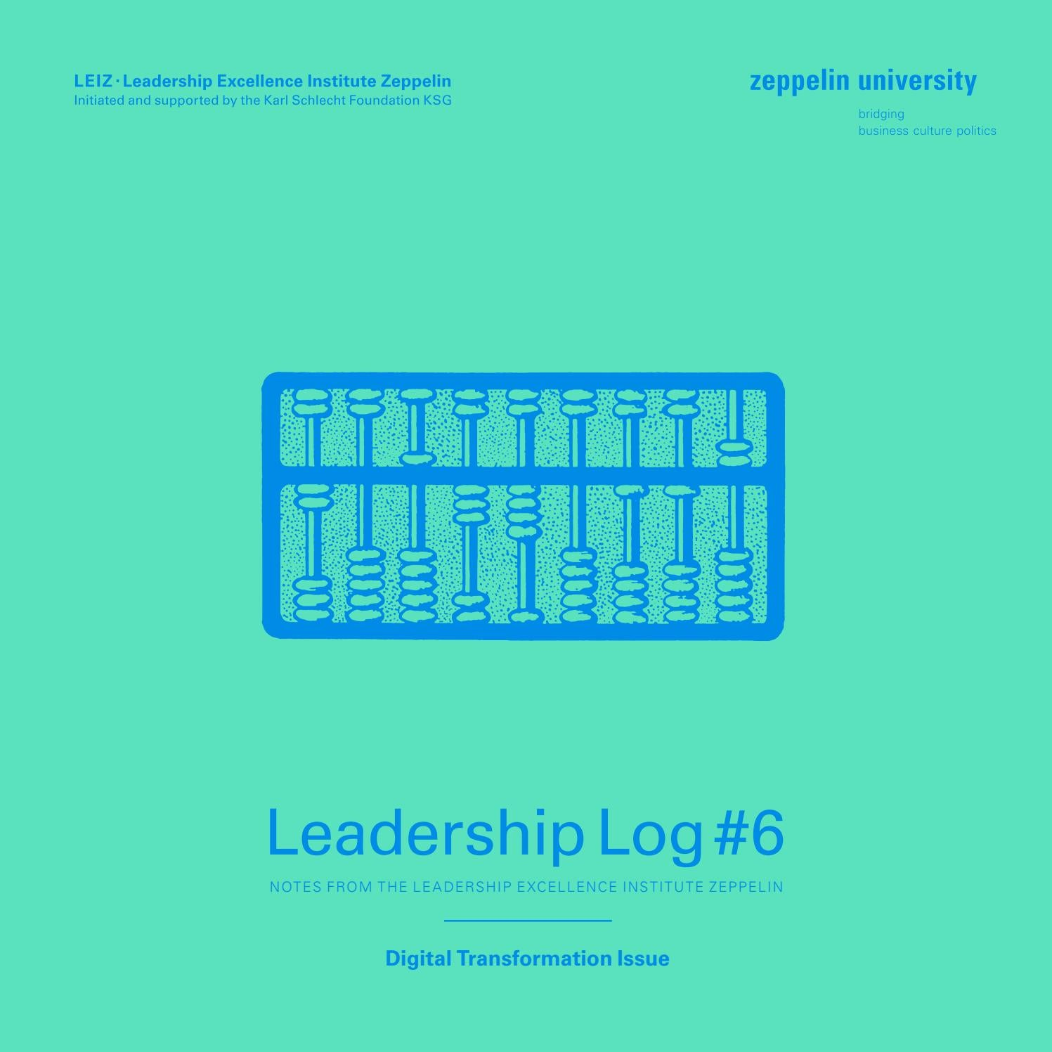 Zeppelin University | Leadership Log#6 by Zeppelin Universität - issuu