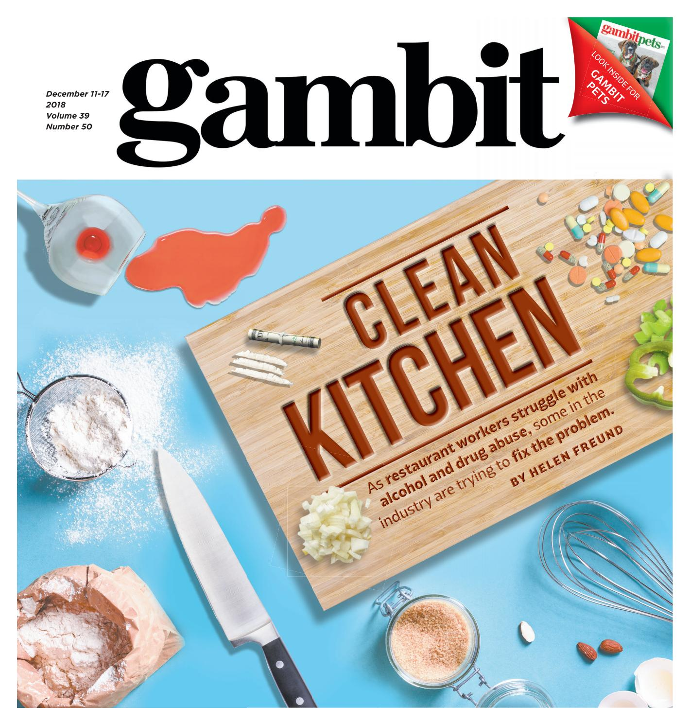 6c25ea3d7 Gambit New Orleans, December 11, 2018 by Gambit New Orleans - issuu