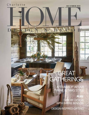 Hdd Charlotte December 2018 By Home Design Decor Magazine