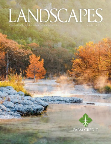 Landscapes: Winter 2018 by Farm Credit Bank of Texas - issuu