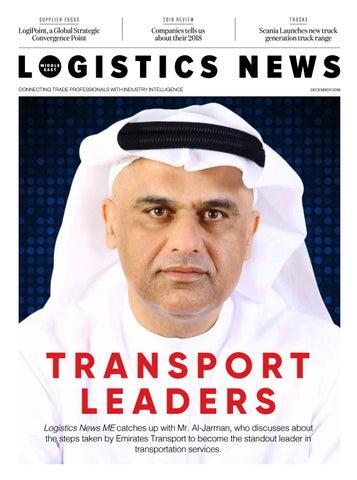 Logistics News ME - December 2018 by BNC Publishing - issuu