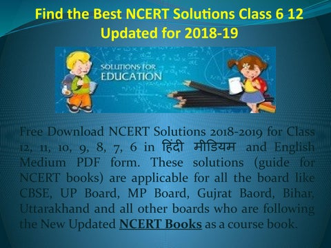 Find the Best NCERT Solutions Class 6 to 12 Updated for 2018-19 by
