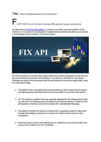 WHAT'S INTERESTING IN FIX API PROTOCOL? by SMD Sajir - issuu