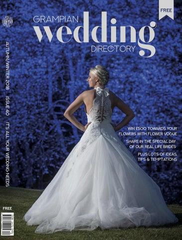 aca725616c Grampian Wedding Directory by House of Morgan - issuu