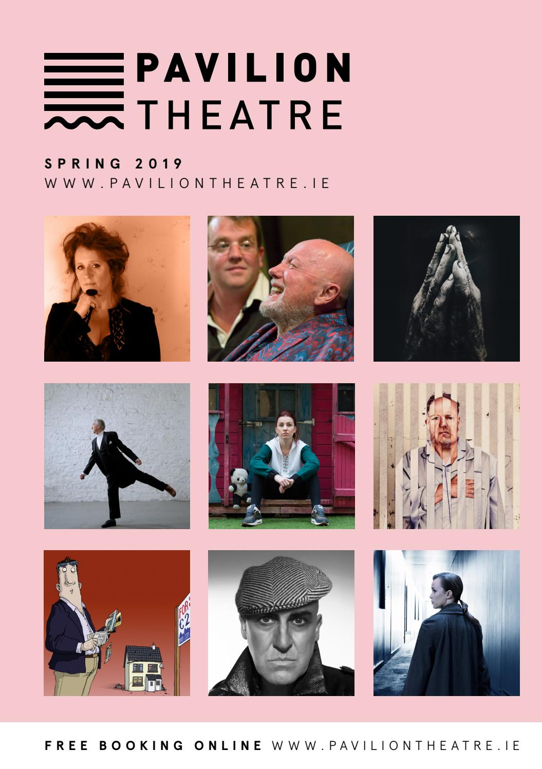 Pavilion Theatre Spring 2019 Brochure by Pavilion Theatre