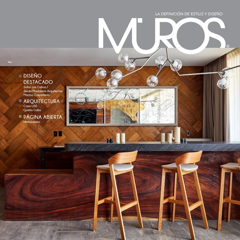 Edición 38 Revista Muros La Definición De Estilo Y Diseño